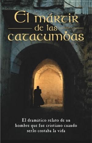 Mártir de las catacumbas, El