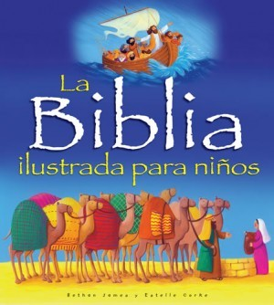 Biblia ilustrada para niños, La