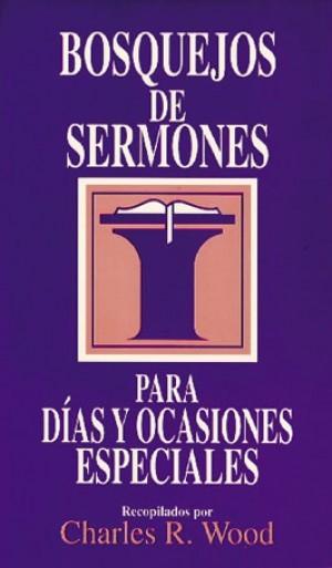 Bosquejos de sermones para días y ocasiones especiales