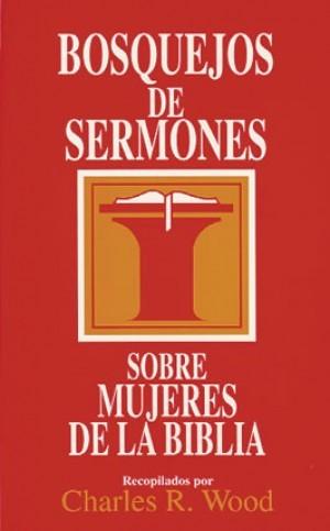 Bosquejos de sermones sobre mujeres de la Biblia