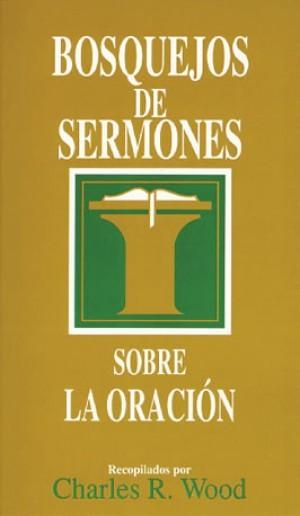Bosquejos de sermones sobre la oración