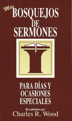 Bosquejos de sermones para más días y ocasiones especiales