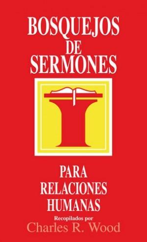 Bosquejos de sermones para relaciones humanas