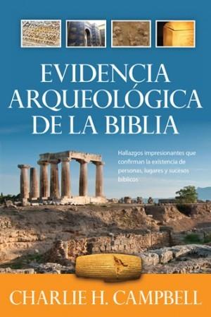 Evidencia arqueológica de la Biblia