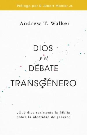 Dios y el debate transgénero