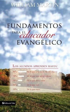 Fundamentos para el educador evangélico