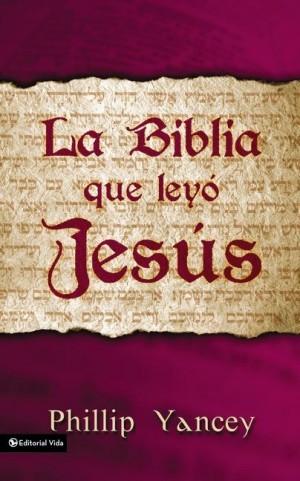 Biblia que leyó Jesús, La