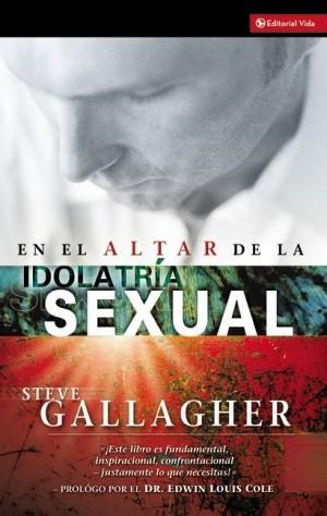 En el altar de la idolatría sexual