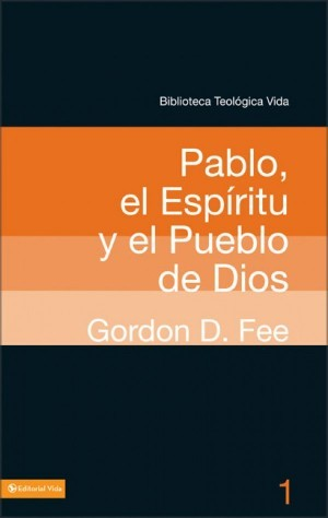 Pablo, el Espíritu y el Pueblo de Dios