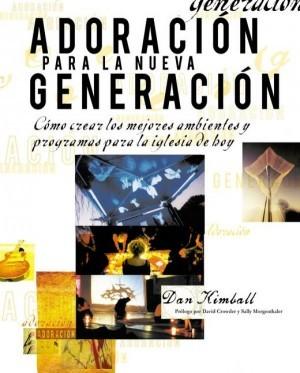 Adoración para la nueva generación
