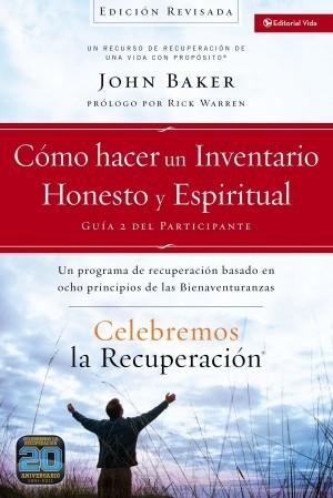 Cómo hacer un inventario honesto y espiritual - Guía del participante. Vol. 2 (edición revisada)