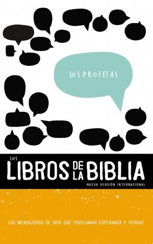 Libros de la Biblia, Los - Los profetas - NVI