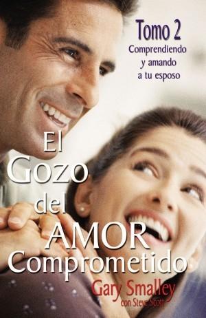 Gozo del amor comprometido, El. Vol. 2