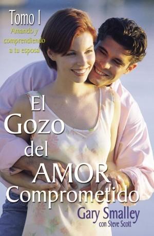 Gozo del amor comprometido, El. Vol. 1