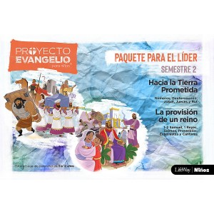 Proyecto Evangelio para niños, El. Paquete para el líder. Semestre 2