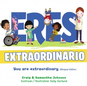 Eres extraordinario (bilingüe)