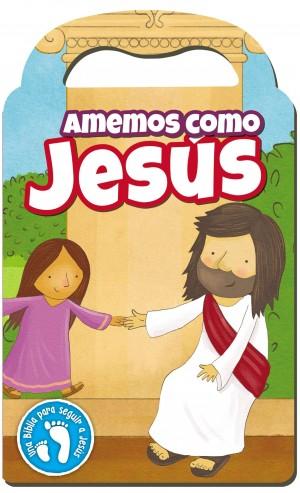 Amemos como Jesús