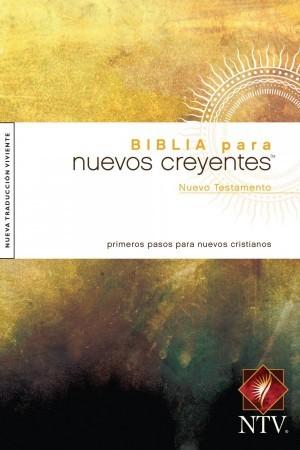 Nuevo Testamento Biblia para nuevos creyentes. Rústica - NTV