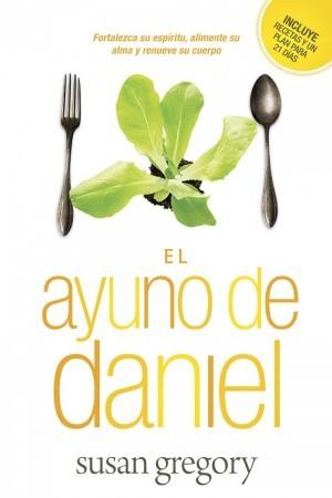 Ayuno de Daniel, El
