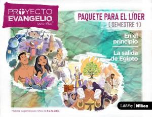 Proyecto Evangelio para niños, El. Paquete para el líder. Semestre 1