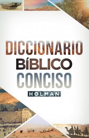 Dicciomario bíblico conciso Holman