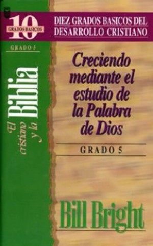 Cristiano y la Biblia, El (Grado 5) - Diez grados básicos