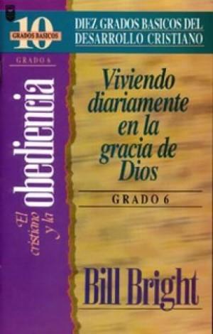 Cristiano y la obediencia, El (Grado 6) - Diez grados básicos