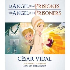 Ángel de las prisiones, El (bilingüe)