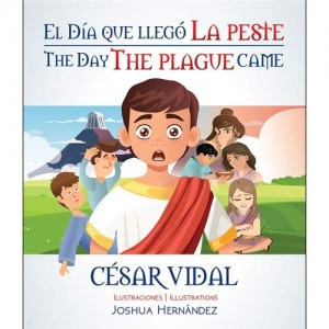 Día que llegó la peste, El (bilingüe)