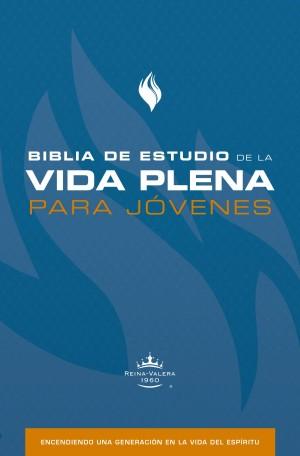 Biblia de estudio vida plena para jóvenes. Tapa dura - RVR60