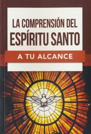 Comprensión del Espíritu Santo a tu alcance, La