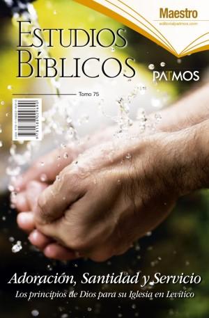 Adultos. Maestro. Vol. 75 - Adoración, santidad y servicio. Semestre 2 - 2019