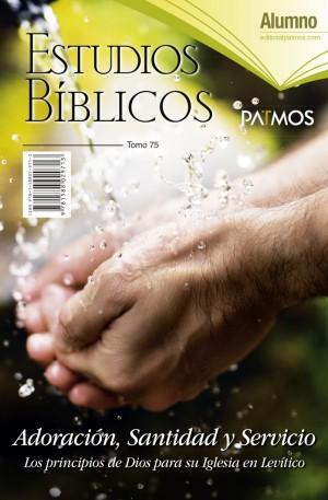 Adultos. Alumno. Vol. 75 - Adoración, santidad y servicio. Semestre 2 - 2019