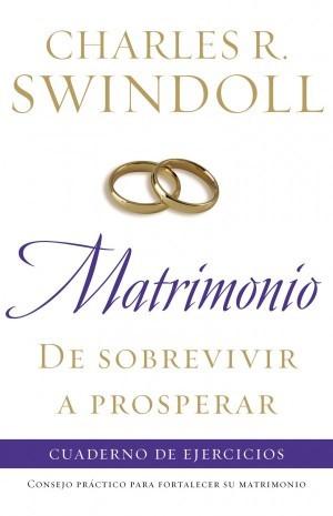 Matrimonio, de sobrevivir a prosperar - Cuaderno de ejercicios