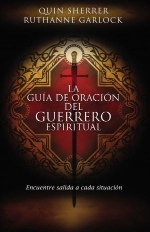 Guía de oración del guerrero espiritual, La