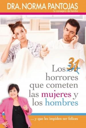 31 horrores que cometen las mujeres y los hombres, Los