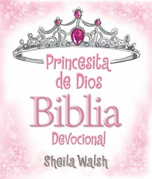 Princesita de Dios, Biblia devocional