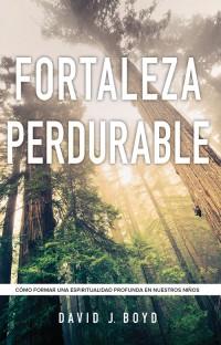 Fortaleza perdurable