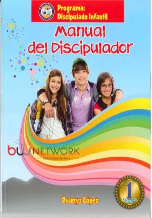 Manual del discipulador. Vol. 1