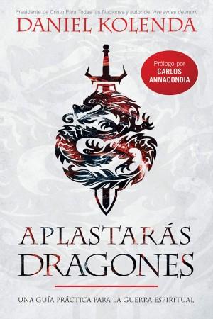 Aplastarás dragones