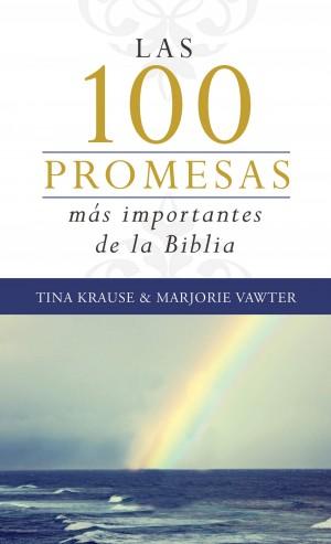 100 promesas más importantes de la Biblia, Las