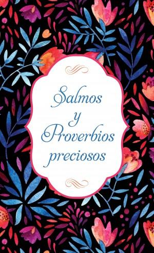 Salmos y Proverbios preciosos