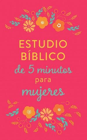 Estudio bíblico de 5 minutos para mujeres