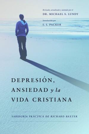 Depresión, ansiedad y la vida cristiana