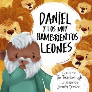 Daniel y los muy hambrientos leones