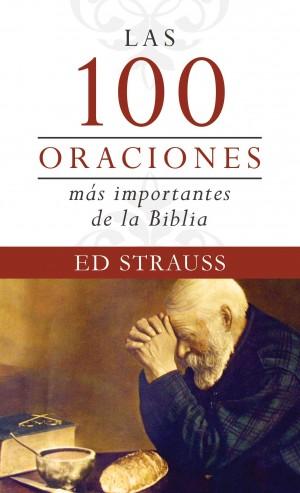 100 oraciones más importantes de la Biblia, Las