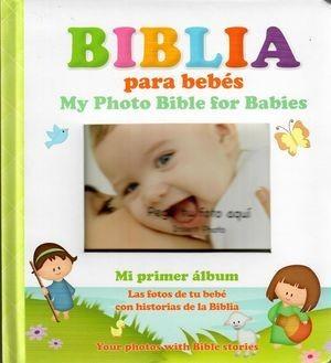 Biblia para bebés / My photo Bible for babies