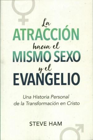 Atracción hacia el mismo sexo y el Evangelio, La