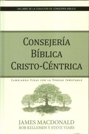 Consejería bíblica Cristo-Céntrica