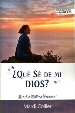 ¿Qué sé de mi Dios?